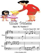 Etude Tristesse Opus 10 Number 3 - Beginner Tots Piano Sheet Music