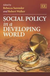 Social Policy in a Developing World