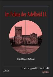 Im Fokus der Adelheid H.