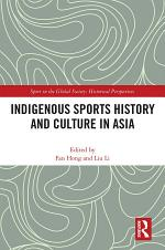 Indigenous Sports History and Culture in Asia