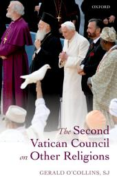 The Second Vatican Council on Other Religions