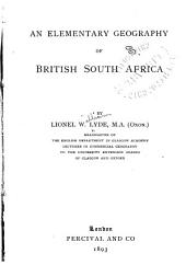 An Elementary Geography of British South Africa