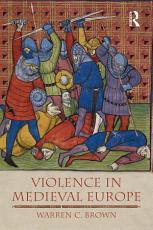 Violence in Medieval Europe PDF