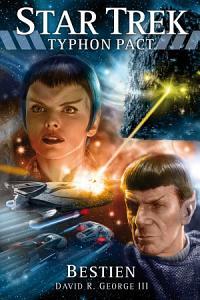 Star Trek   Typhon Pact 3  Bestien PDF