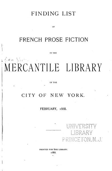 Download Finding List of French Prose Fiction in the Mercantile Library of the City of New York Book