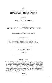 The Roman History, from the Building of Rome to the Ruin of the Commonwealth: Volume 6