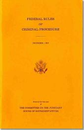 Federal Rules of Criminal Procedures: 1-Dec-13