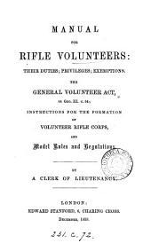 Manual for rifle volunteers, by a clerk of lieutenancy