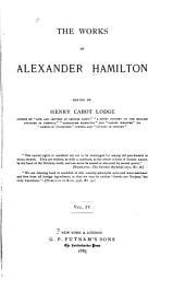 The Works of Alexander Hamilton: Volume 4
