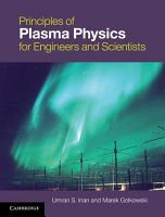 Principles of Plasma Physics for Engineers and Scientists PDF