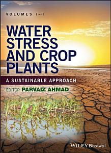 Water Stress and Crop Plants