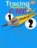 Tracing Numbers 0-100 for Kindergarten