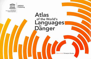 Atlas of the World s Languages in Danger PDF