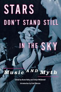 Stars Don t Stand Still in the Sky Book