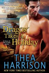 Dragos Takes A Holiday: A Novella of the Elder Races