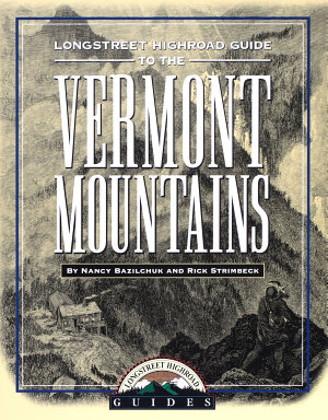 Longstreet Highroad Guide to the Vermont Mountains PDF