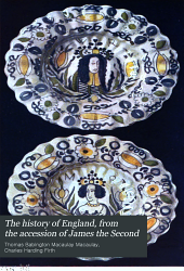 The history of England: from the accession of James the Second, Volume 5