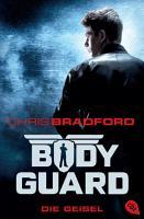 Bodyguard   Die Geisel PDF