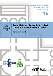 Consolidation of Customized Product Copies into Software Product Lines PDF