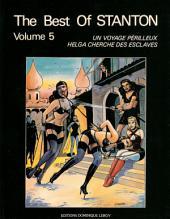 THE BEST OF STANTON volume 5: Un Voyage Périlleux suivi de Helga cherche des Esclaves, Édition 2