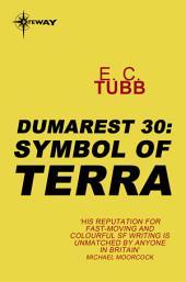 Symbol of Terra: The Dumarest Saga, Book 30