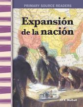 Expansión de la nación (Expanding the Nation)