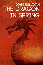 The Dragon in Spring