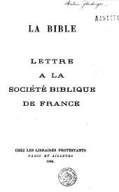 La bible: lettre à la société biblique de France