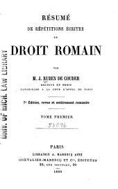 Résumé de répétitions écrites de droit romain: Volume1
