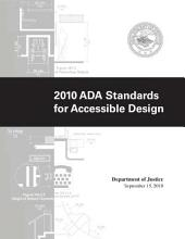 U. S. Department of Justice: 2010 ADA Standards