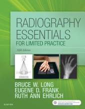 Radiography Essentials for Limited Practice - E-Book: Edition 5