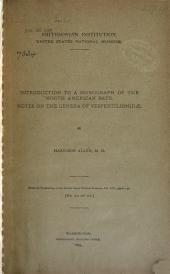 Introduction to a Monograph of the North American Bats