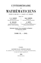 L'Intermédiaire des mathématiciens: Volumes9à10