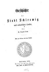 Geschichte der Stadt Schleswig nach urkundlichen Quellen