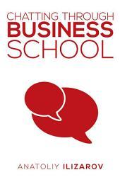 Chatting Through Business School