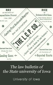 The Law Bulletin of the State University of Iowa: For the Use of Students, Issue 2