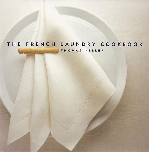Download The French Laundry Cookbook Book