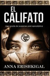 El Califato: Una novela de suspenso post-apocalíptica: Edición en Español - Español libros