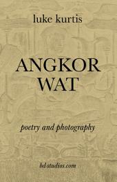 Angkor Wat: poetry and photography