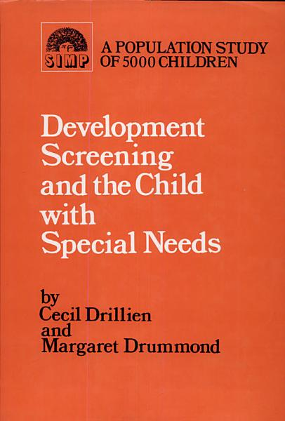 Development Screening and the Child with Special Needs