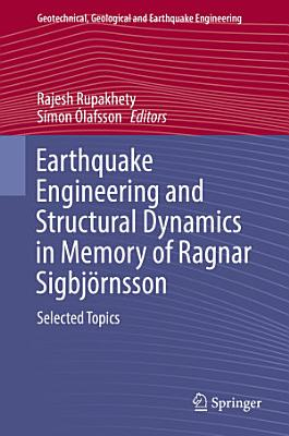 Earthquake Engineering and Structural Dynamics in Memory of Ragnar Sigbj  rnsson PDF