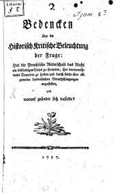 Bedenken über die historisch kritische Beleuchtung der Frage: Hat die Preußische Ritterschaft das Recht ein beständiges Corps zu formiren