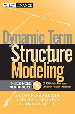 Dynamic Term Structure Modeling