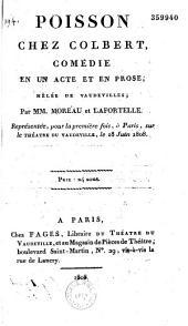 Poisson chez Colbert: comédie en un actes et en prose, mêlée de Vaudevilles