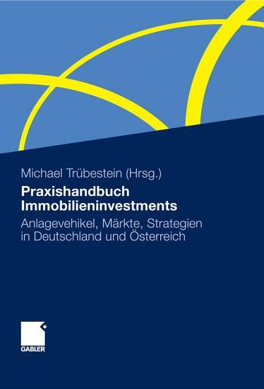 Praxishandbuch Immobilieninvestments PDF