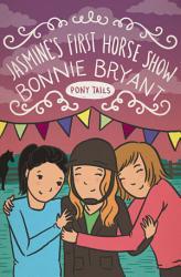 Jasmine S First Horse Show Book PDF