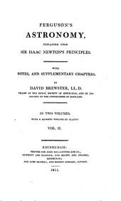 Ferguson's Astronomy, explained upon sir Isaac Newton's principles, with notes and suppl. chapters by D. Brewster. [With] Plates