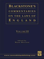 Blackstone S Commentaries On The Laws Of England Book PDF