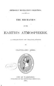 The Mechanics of the Earth s Atmosphere  A Collection of Translations PDF