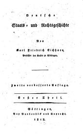 Deutsche Staats- und Rechtsgeschichte: Band 1